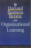Cover image for Harvard business review on organizational learning.