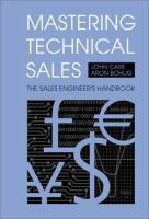 Cover image for Mastering technical sales : the sales engineer's handbook