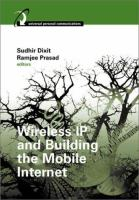 Cover image for Wireless IP and building the mobile internet
