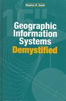 Cover image for Geographic information systems demystified