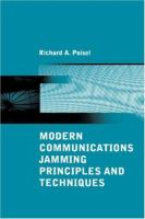 Cover image for Modern communications jamming principles and techniques