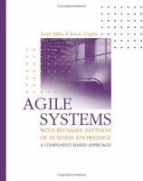 Cover image for Agile systems with reusable patterns of business knowledge : a component-based approach