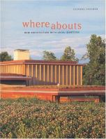 Cover image for Whereabouts : new architecture with local identities