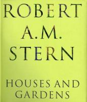 Cover image for Robert A. M. Stern : houses and gardens