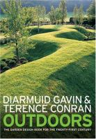 Cover image for Outdoor : the garden design book for the twenty-first century