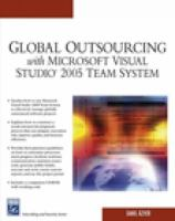 Cover image for Global outsourcing with Microsoft Visual Studio 2005 Team System