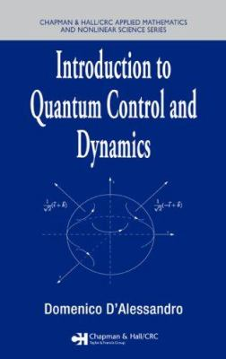 Cover image for Introduction to quantum control and dynamics