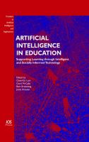 Cover image for Artificial intelligence in education : supporting learning throught intelligent and socially informed technology