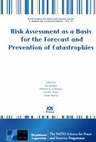 Cover image for Risk assessment as a basis for the forecast and prevention of catastrophies
