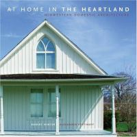 Cover image for At home in the heartland : midwestern domestic architecture