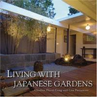 Cover image for Living with Japanese Gardens