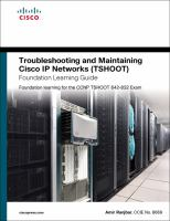 Cover image for Troubleshooting and maintaining Cisco IP networks (TSHOOT) : foundation learning guide : foundation learning for the CCNP TSHOOT 642-832