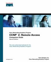 Cover image for CCNP 2  Remote access companion guide, Cisco Networking Academy Program