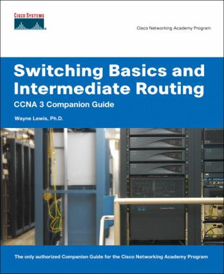 Cover image for Switching basics and intermediate routing CCNA 3 companion guide