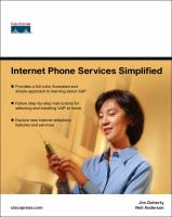 Cover image for Internet phone services simplified : an illustrated guide to understanding, selecting, and implementing VolP-based Internet phone services for your home