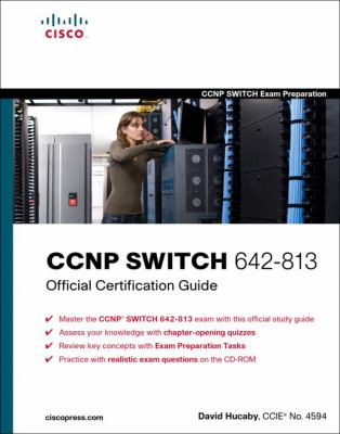 Cover image for CCNP SWITCH 642-813 official certification guide
