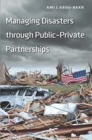 Cover image for Managing disasters through public-private partnerships