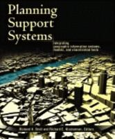 Cover image for Planning support systems : integrating geographic information systems,models, and visualization tools