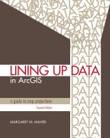 Cover image for Lining up data in ArcGIS : a guide to map projections