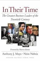 Cover image for In their time : the greatest business leaders of the twentieth century