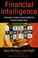 Cover image for Financial intelligence :  a manager's guide to knowing what the numbers really mean