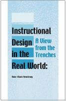 Cover image for Instructional design in the real world : a view from the trenches