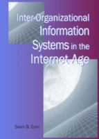 Cover image for Inter-organizational information systems in the Internet age