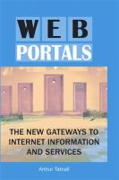 Cover image for Web portals : the new gateways to Internet information and services