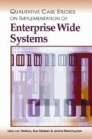 Cover image for Qualitative case studies on implementation of enterprise wide systems