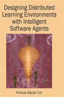 Cover image for Designing distributed learning environments with intelligent software agents