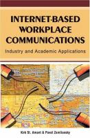 Cover image for Internet-based workplace communications : industry & academic applications