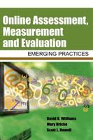 Cover image for Online assessment, measurement and evaluation: emerging practices