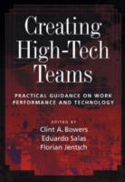 Cover image for Creating high-tech teams : practical guidance on work performance and technology