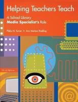 Cover image for Helping teachers teach : a school library media specialist's role