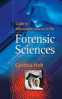 Cover image for Guide to information sources in the forensic sciences