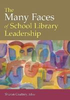 Cover image for The many faces of school library leadership