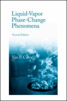 Cover image for Liquid vapor phase change phenomena : an introduction to the thermophysics of vaporization and condensation processes in heat transfer equipment