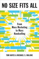 Cover image for No size fits all : from mass marketing to mass handselling