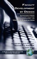 Cover image for Faculty development by design : integrating technology in higher education