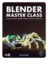 Cover image for Blender master class: a hands-on guide to modeling, sculpting, materials, and rendering