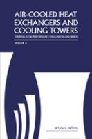 Cover image for Air-cooled heat exchangers and cooling towers : thermal-flow performance evaluation and design