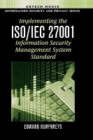 Cover image for Implementing the ISO/IEC 27001 information security management system standard