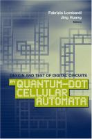 Cover image for Design and test of digital circuits by quantum-dot cellular automata