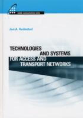 Cover image for Technologies and systems for access and transport networks