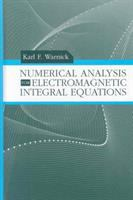 Cover image for Numerical analysis for electromagnetic integral equations