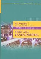 Cover image for Methods in bioengineering : stem cell bioengineering