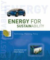 Cover image for Energy for sustainability : technology, planning, policy
