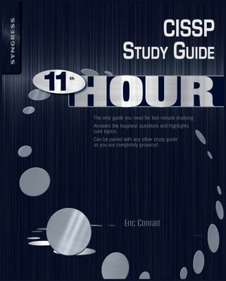 Cover image for Eleventh hour CISSP : study guide