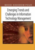 Cover image for Emerging trends and challenges in information technology management : 2006 Information Resources Management Association, International conference Washington, DC, USA May 21-24, 2006