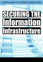 Cover image for Securing the information infrastructure